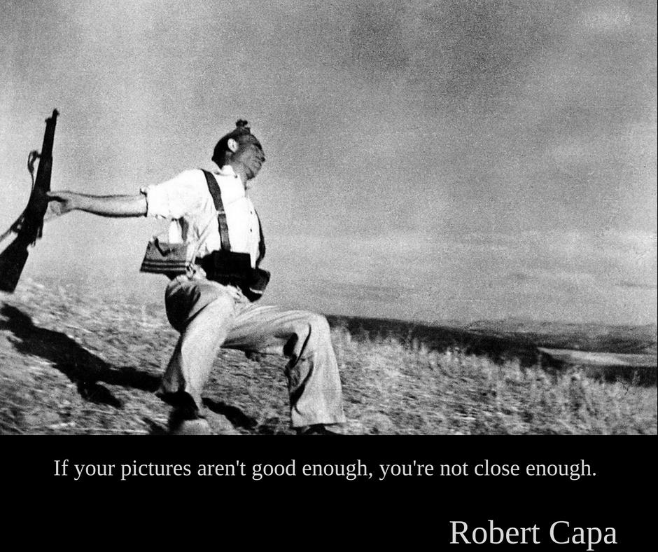 Robert Capa | Dacă fotografiile tale nu sunt suficient de bune înseamnă că nu te-ai apropiat suficient