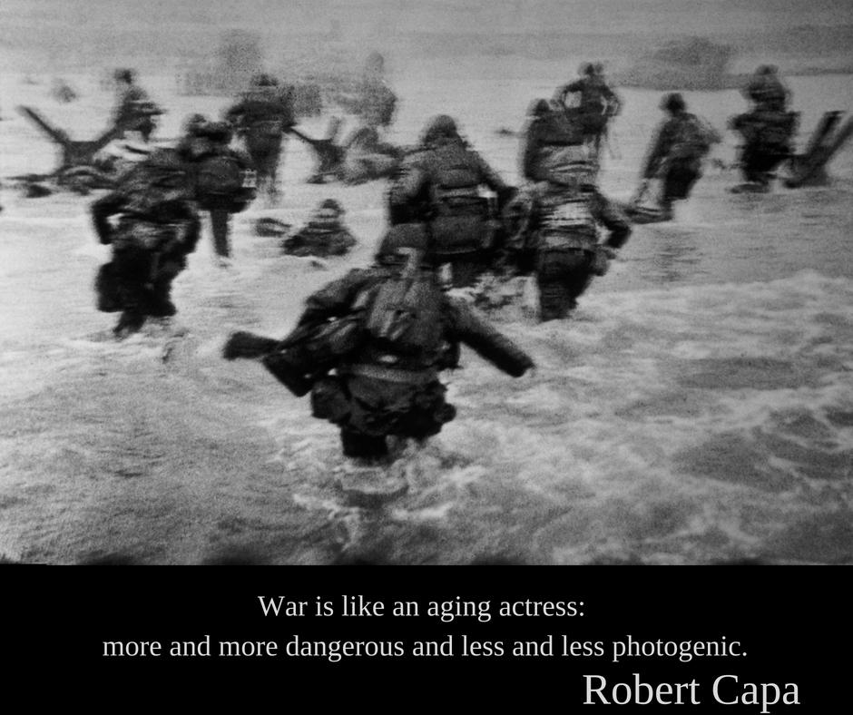 Robert Capa | Războiul e ca o actriță care a îmbătrânit: tot mai periculoasă și tot mai puțin fotogenică.